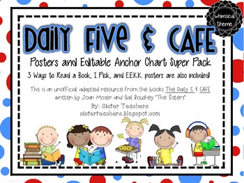 Daily Five & Cafe Posters and Editable Anchor Chart Super
