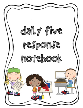 Daily Five Response Notebook (updated!!!)