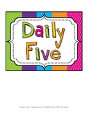 Daily Five Rotation Chart & Posters Packet-- Colorful POlka Dots