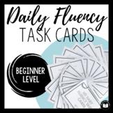 Daily Fluency Task Cards (Beginner #1)