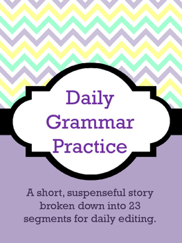 Daily Grammar Practice - Correct a Short Story!