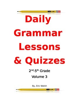 Daily Grammar & Writing Lessons With Quizzes Volume 3 2nd,