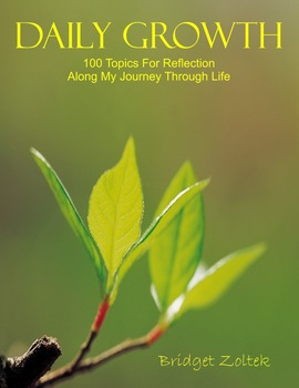 Daily Growth - 100 Topics For Reflection Along My Journey
