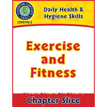 Daily Health & Hygiene Skills: Exercise and Fitness Gr. 6-12