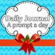 Daily Journal Prompts Calendar (September - May) SCHOOL YE