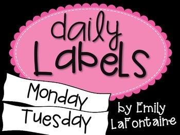 Daily Labels for classroom organization of tubs or bulleti