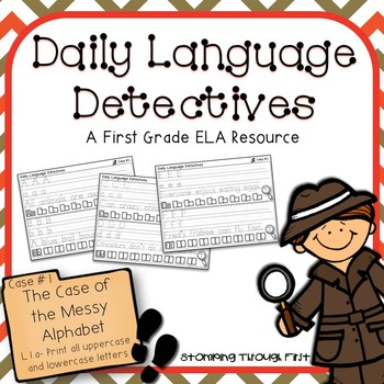 First Grade Daily Language Detectives: The Case of the Mes