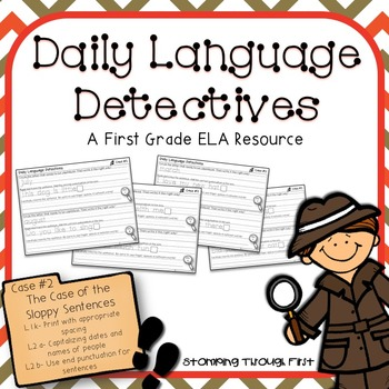 First Grade Daily Language Detectives: The Case of the Slo