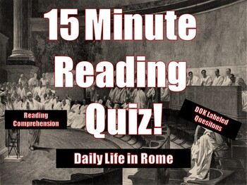 Daily Life in Rome Reading Assessment/Quiz