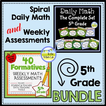 Daily Math AND Weekly Assessments - 5th Grade BUNDLE