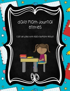 Daily Math Journal Entries: 2nd grade Harcourt Go!Math! companion