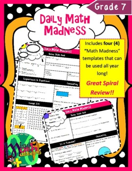 7th Grade Daily Math Madness [Daily Spiral Review Activity]