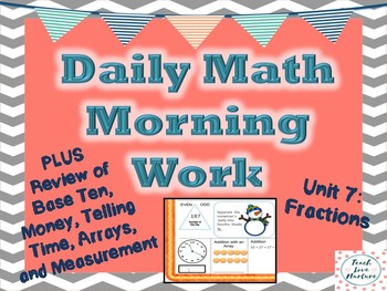 Daily Math Morning Work - Second Grade - Fractions Plus Review
