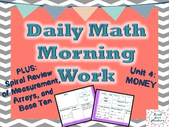 Daily Math Morning Work - Second Grade - Money Plus Spiral Review