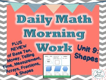 Daily Math Morning Work - Second Grade - Shapes Plus Review
