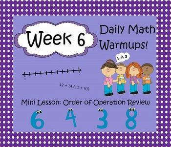 Daily Math Warm Ups Week 6: Order of Operations 2
