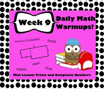 Daily Math Warm Ups Week 9 Prime/Composite