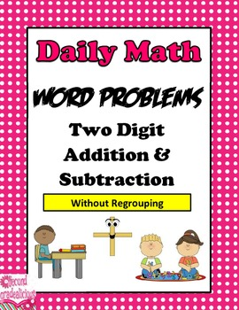 2 Digit Addition and Subtraction Word Problems by Create Dream ...