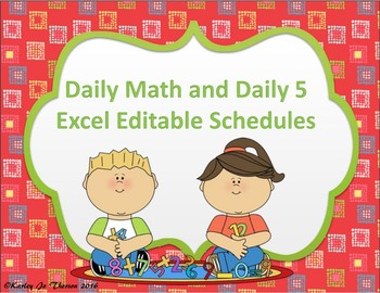 Daily Math and Daily 5 Excel Editable Schedules