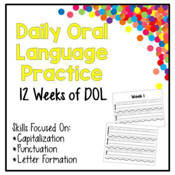Daily Oral Language - 12 Weeks - Focus on Cap, Punc, & Let