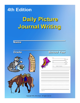 Daily Picture Writing Journal 4th Edition for Nine Weeks ELA