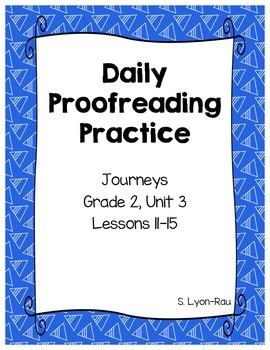 Daily Proofreading Practice - Journeys, Grade 2, Unit 3 - BUNDLE