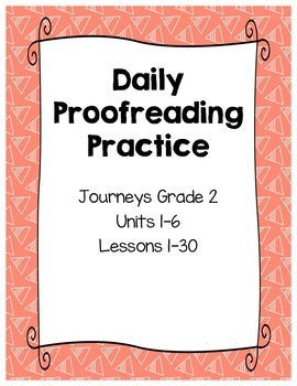 Daily Proofreading Practice - Journeys, Grade 2 - YEAR BUNDLE