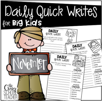 Daily Quick Writes for BIG KIDS {November}