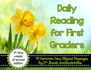 Daily Reading for First Graders {4th Nine Weeks Edition}