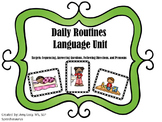 Daily Routines Language Unit