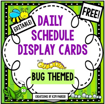 Daily Schedule Display Cards- Bug Theme