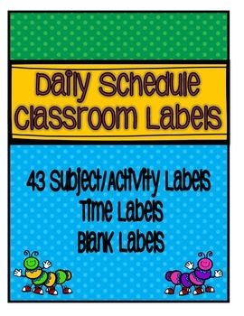 Daily Schedule Display with 43 Labels {Back to School}