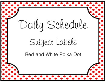 Daily Schedule Subject Labels (Red and White Polka Dot)