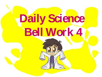 Daily Science Walk In Bell Work 4