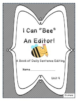 Daily Sentence Edit Book: First Grade Journeys Unit 4: Bee