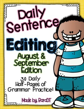 Daily Sentence Editing {August & September Edition}