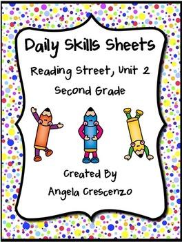 Daily Skills Sheets Unit 2 Reading Street Grade 2, 2011 &