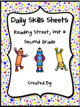 Daily Skills Sheets Unit 6 Reading Street Grade 2, 2011 &