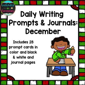 Daily Writing Prompts and Journals- December Set