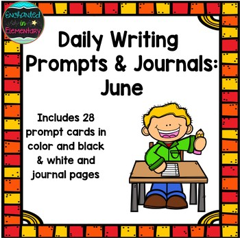 Daily Writing Prompts and Journals- June Set