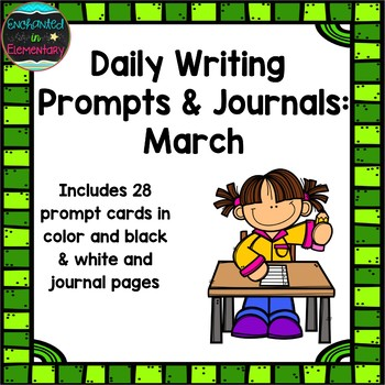 Daily Writing Prompts and Journals- March Set