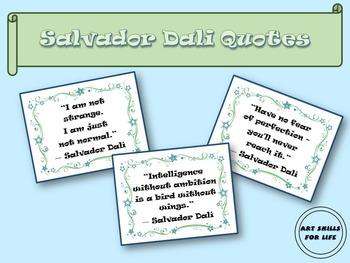 Dali - Art Quotes