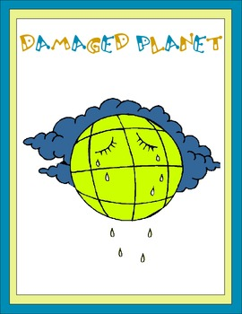 Damaged Planet Thematic Unit