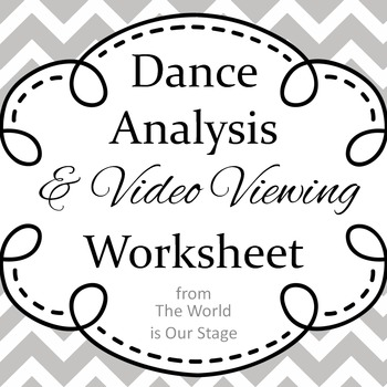 Dance Analysis and Video Viewing Guide Writing Assignment