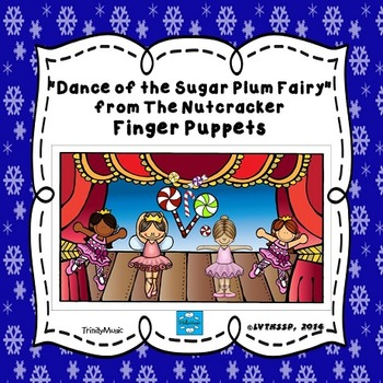 Dance of the Sugar Plum Fairy (from The Nutcracker) Finger