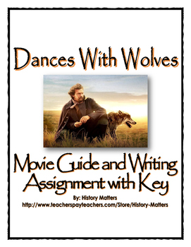 Dances With Wolves - Movie Guide, Assignment and Key (Mani