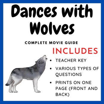 Dances with Wolves - Complete Movie Guide