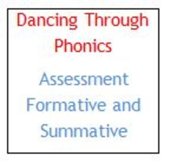 Dancing Through Phonics - Formative and Summative Assessments