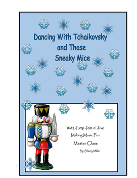 Dancing With Tchaikovsky and Those Sneaky Mice Lesson Plans