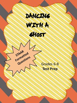 Dancing with a Ghost STAAR formatted questions